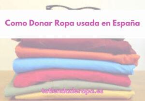 Como Donar Ropa usada en España