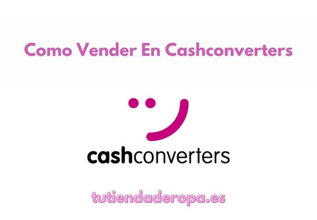 Como Vender En Cash Converters