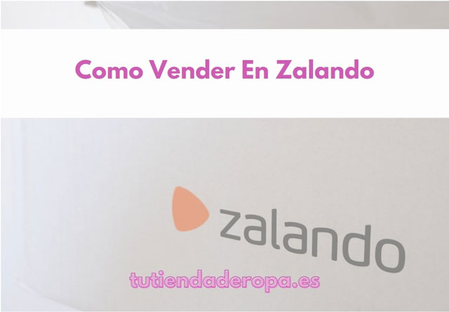 Como Vender En Zalando marketplace segunda mano