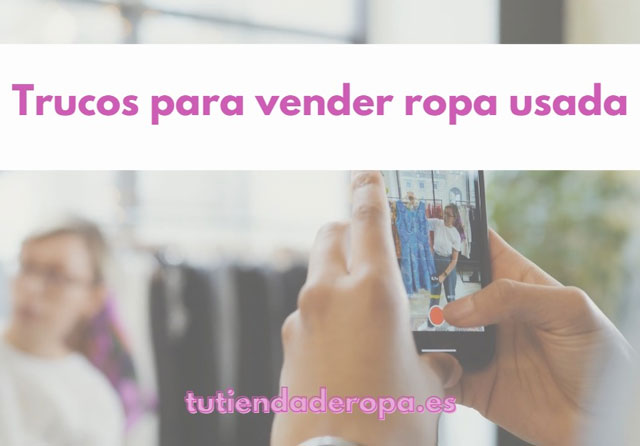 Trucos para vender ropa usada online